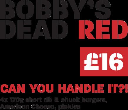 HUCKSTER True Burgers Bobby's Dead Red